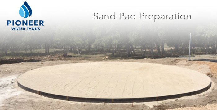 Pioneer Water Tanks sand pad preparation