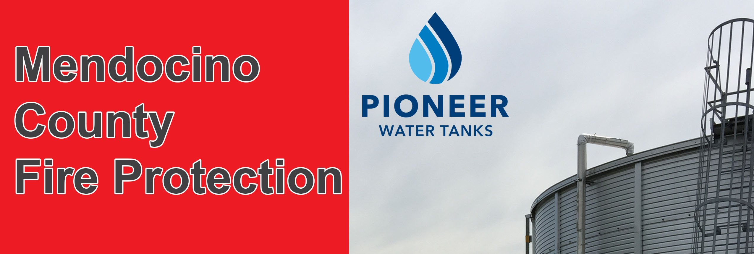 Mendocino County California Pioneer Water Tanks fire protection