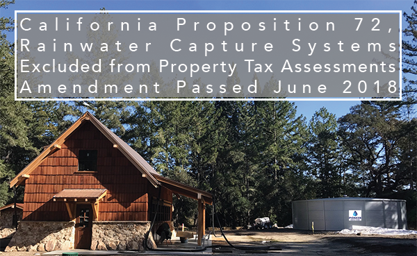 California Proposition 72 Rainwater Capture Systems Excluded from Property Tax Assessments Amendment
