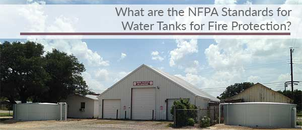 What are the NFPA 22 fire protection standards for water tanks?