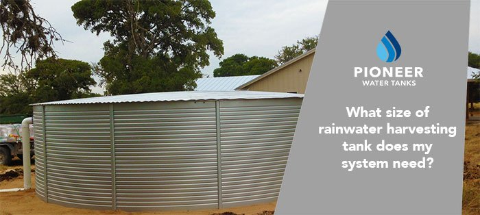 What size of rainwater harvesting tank does my system need?