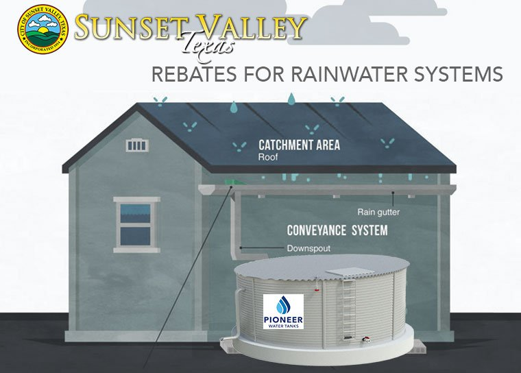 The City of Sunset Valley Texas Offers Rebates for Rainwater Systems to Qualifying Residents