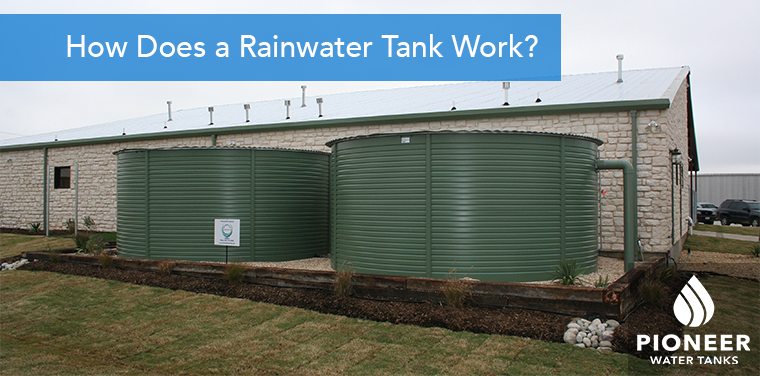 How does a rainwater tank work?