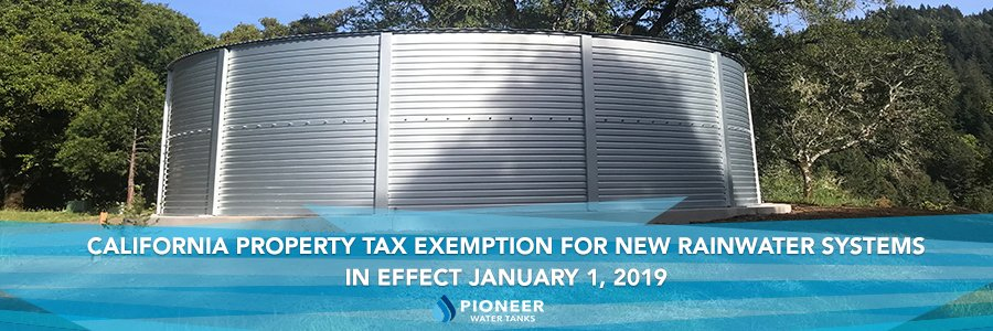California Property Tax Exemption for New Rainwater Systems in Effect January 1, 2019