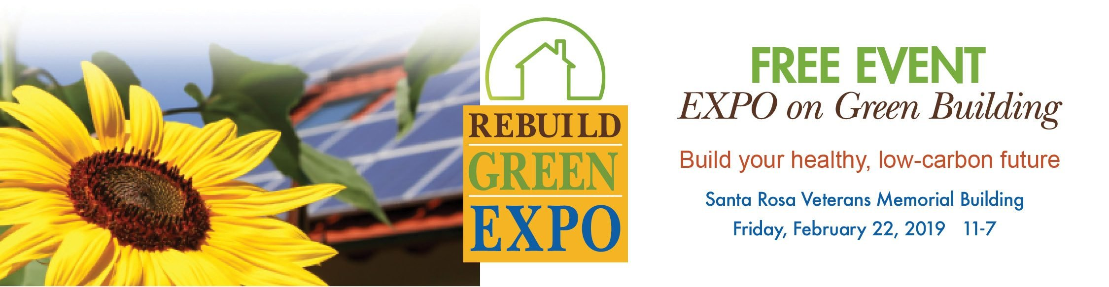 The Santa Rosa Rebuild Green Expo on February 22