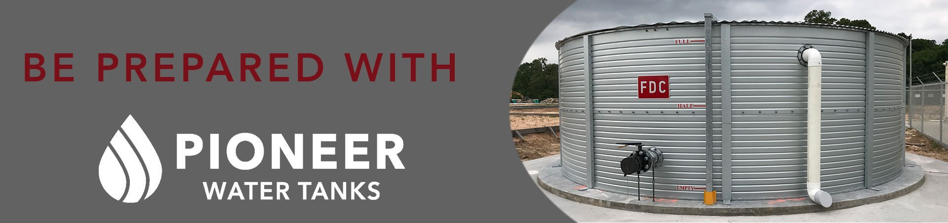Be Prepared with Pioneer Water Tanks