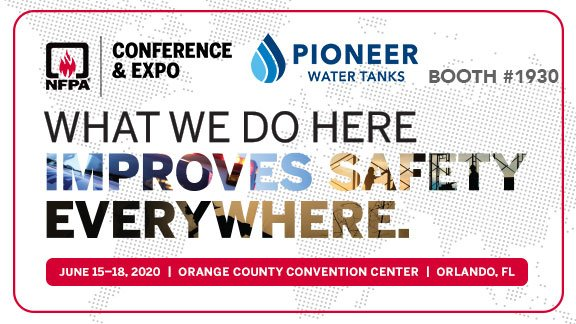 National Fire Protection Association NFPA Conference and Expo 2020 with Pioneer Water Tanks America