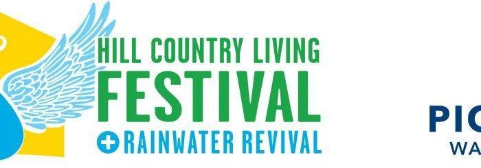 Rainwater Revival + Hill Country Living FESTIVAL