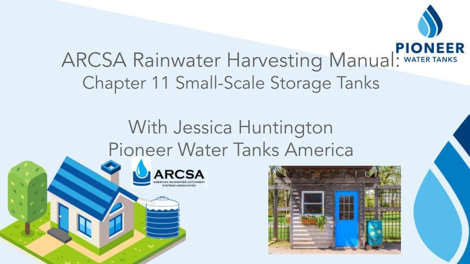 ARCSA Rainwater Harvesting Manual Chapter 11 with Pioneer Water Tanks America